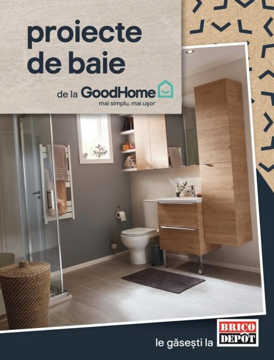 Catalog BRICO DEPOT - Proiecte de Baie ! 19 Iunie 2019 - 04 Septembrie 2019