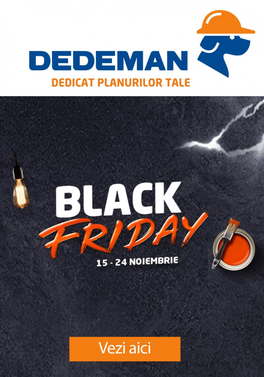 Catalog DEDEMAN Black Friday - 15-24 Noiembrie 2019